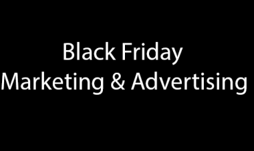 Black Friday Sales, MArketing & Advertising Ideas