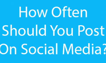 how-often-should-you-post-on-social-media