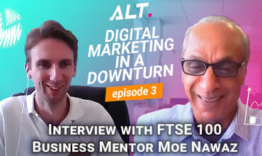 Video: Digital Marketing in a downturn with FTSE100 mentor and advisor Moe Nawaz